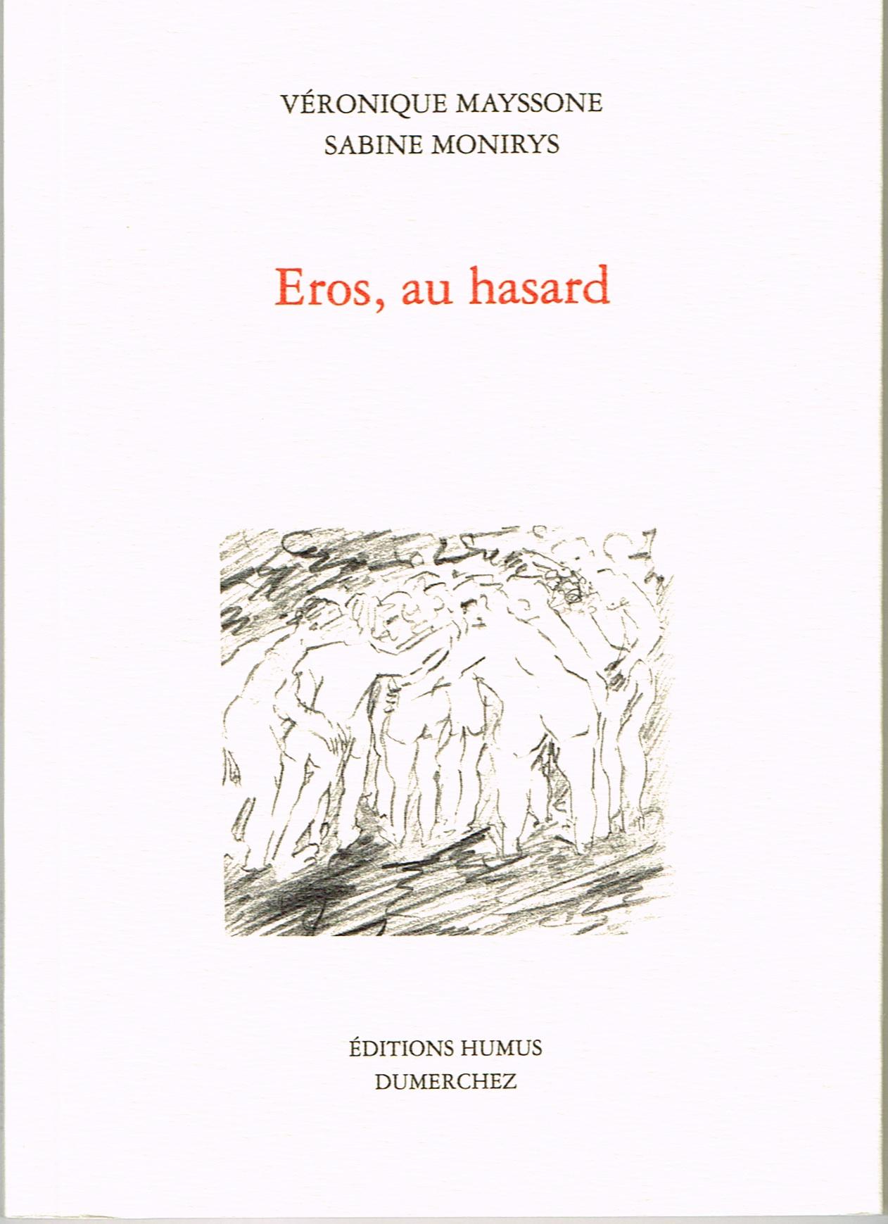 Eros, au hasard
